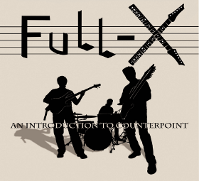 Full-X - An Introduction to Counterpoint