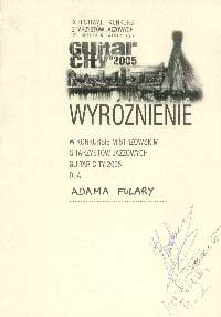 "Honourable for ""expanding jazz guitar area"" on most prestige jazz guitar competition in Europe: ""Guitar City 2005""."