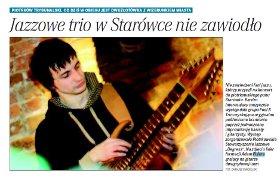 """""""Jazzowe trio nie zawiodło"""" relacja z koncertu w Piotrkowie Trybunalskim, (""""7 Dni"""", 22 luty 2008)"""