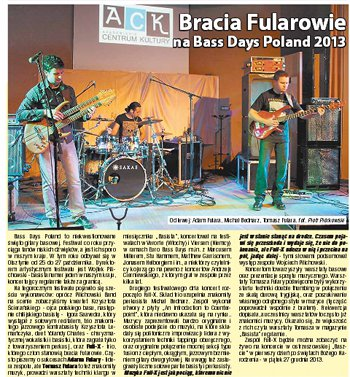 Fulara brothers plays at the Bass Days 2013. The review. Polish language. Czas Ostrzeszowski Oct 30, 2013.