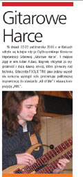 """""""TopGuitar"""" nr 1/2006 (styczeń, luty) - krótka relacja z Ogólnopolskiego Konkursu Improwizacji Gitarowej """"Gitarowe Harce"""" (22-23 październik 2005) w którym zwyciężył Adam Fulara."""