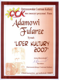 """Leader of culture 2007"" - Prize of Ostrzeszow Culture Institute for promotion of the city"